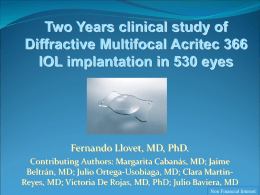 Two years clinical study of Difractive Multifocal Acritec 366 IOL
