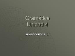 Gramática Unidad 4