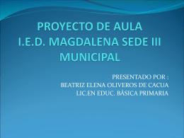 proyecto de aula ied magdalena sede iii municipal