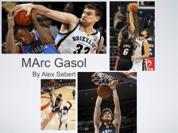 Marc Gasol Powerpoint