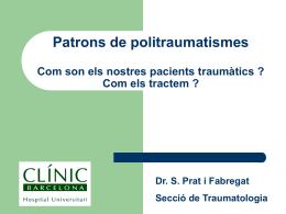 Patrons de politraumatismes Com son els nostres pacients
