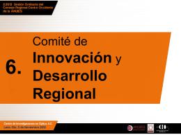 Informe del Comité de Innovación y Desarrollo Regional .