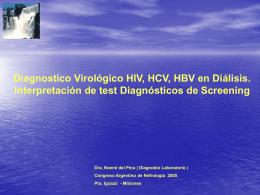 HIV, HCB, HBV en Diálisis