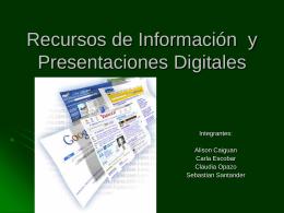 Recursos de Información y Presentaciones Digitales