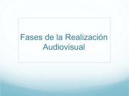 Fases de la Realización Audiovisual