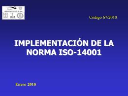 IMPLEMENTACIÓN DE LA NORMA ISO-14001 Enero 2010 - AURA-O