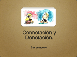 Connotación y Denotación.