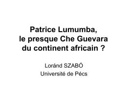 Patrice Lumumba, le presque Che Guevara du continent africain?