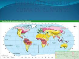 DIFERENTES TI´POS DE CLIMA EN EL MUNDO