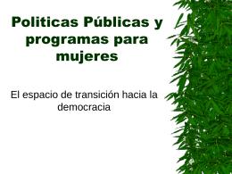 Politicas Públicas y programas para mujeres