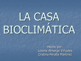 LA CASA BIOCLIMÁTICA