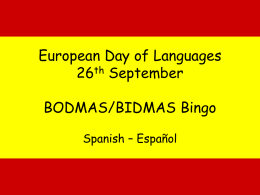 European Day of Languages 26th September 2006 BIDMAS Bingo