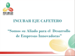 INCUBAR EJE CAFETERO