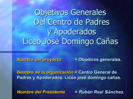 Objetivos Generales. - Liceo José Domingo Cañas