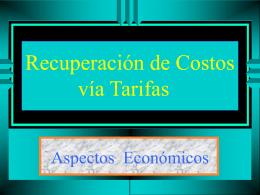 Recuperación de Costos via Tarifas
