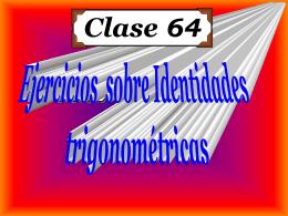 Clase 64: Ejercicios sobre Identidades Trigonométricas