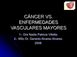 cáncer vs. enfermedades vasculares mayores