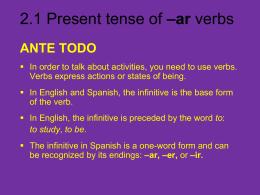 2.1 Present tense of –ar verbs