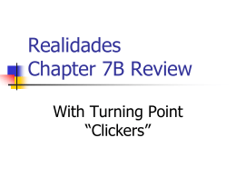Realidades Chapter 7A Review