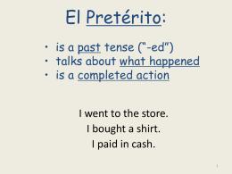 Preterite Spanish II