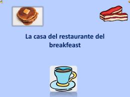 La casa del restaurante del breakfeast Es el Menu