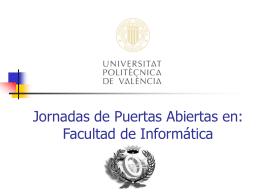 Facultad de Informática - Departamento de Sistemas Informáticos y