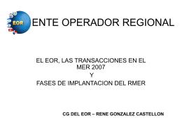 Transacciones en el Mer 2007 y fases de Implantación del