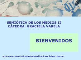 2013 primera clase - Semiótica de los medios II