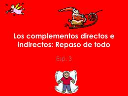 Los complementos directos e indirectos: Repaso de todo