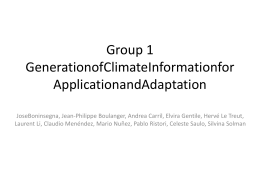 Group 1 Generation of Climate Information for Application and