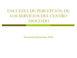 encuesta de percepción de los servicios del centro asociado