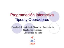 4. Tipos y Operadores - Escuela de Ingeniería de Sistemas y