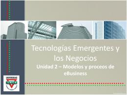 Modelos y proceos de eBusiness Modelo de negocios Internet