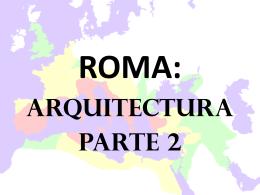 Roma Arquitectura parte 2