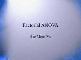 ANOVA with More than 1 IV