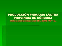 PRODUCCIÓN PRIMARIA LÁCTEA PROVINCIA DE