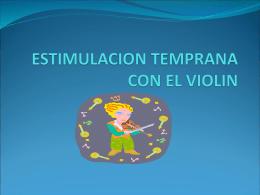 ESTIMULACION TEMPRANA CON EL VIOLIN