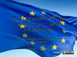 TLC Colombia/Perú - UE derechos de IP, salud y medicamentos