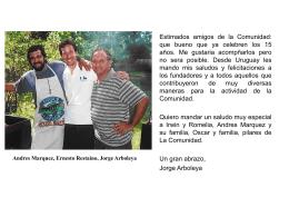 Andres Marquez, Ernesto Restaino, Jorge Arboleya