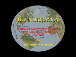 TUBERCULOSIS EN INMIGRANTES COMUNIDAD