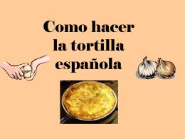 Como hacer la tortilla