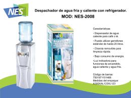 NES-2008 Despachador de agua fría y caliente con refrigerador.