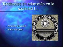 Tendencias en educación en la sociedad de las tecnologías de la