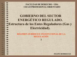 Régimen Jurídico e institucional de la Regulación