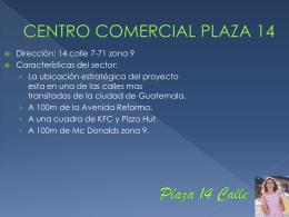Plaza 14 Calle - CRM Inmobiliario