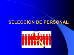 SELECCIÓN DE PERSONAL - administracionrecursoshumanos
