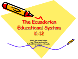 The Ecuadorian Educational System K-12