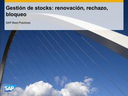 Gestión de stocks: renovación, rechazo, bloqueo
