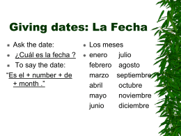Giving dates: La Fecha