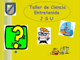 Módulo 3 (11-07-12) - Ciencia Entretenida JSU